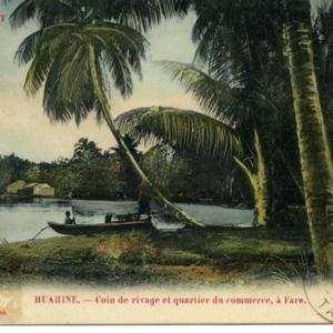 Iles Sous le Vent de Tahiti.<br /> Huahine. - Coin de rivage et quartier du commerce, à Fare.